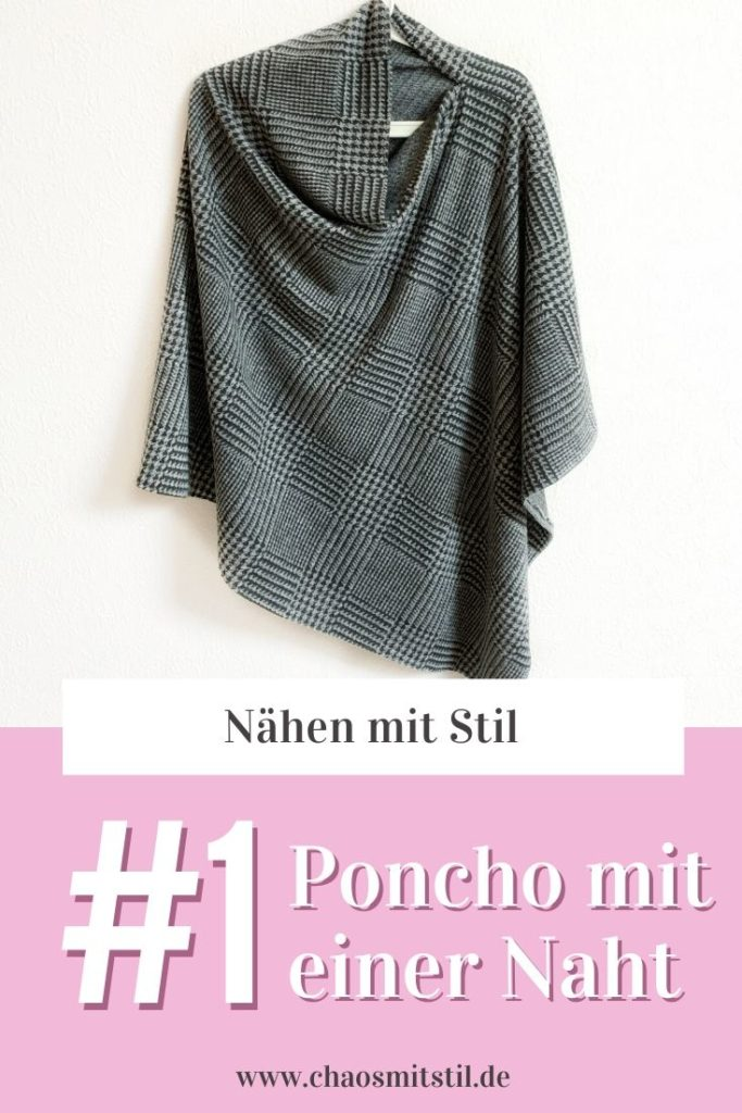 Poncho mit nur einer Naht - www.chaosmitstil.de