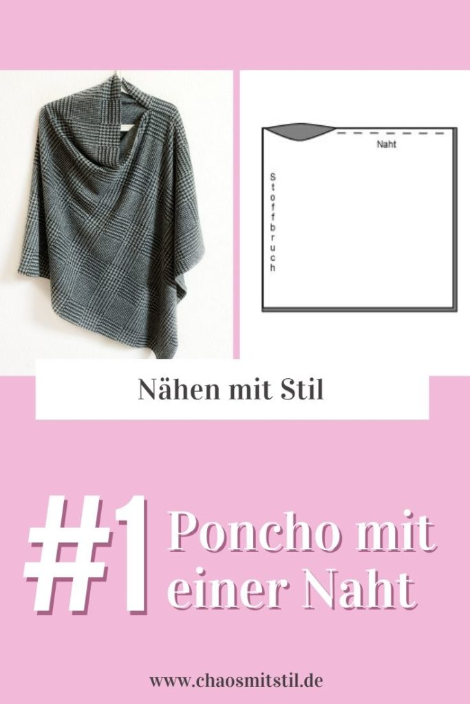 Poncho mit nur einer Naht inklusive Schnittzeichnung- www.chaosmitstil.de
